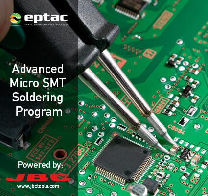 JBC to Support EPTAC's Advanced Micro SMT Soldering Program