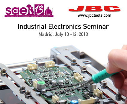Visit JBC in the Industrial Electronics Seminar SAAEI 2013